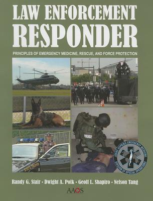Law Enforcement Medical Responder By American Academy of Orthopaedic Surgeons (COR)